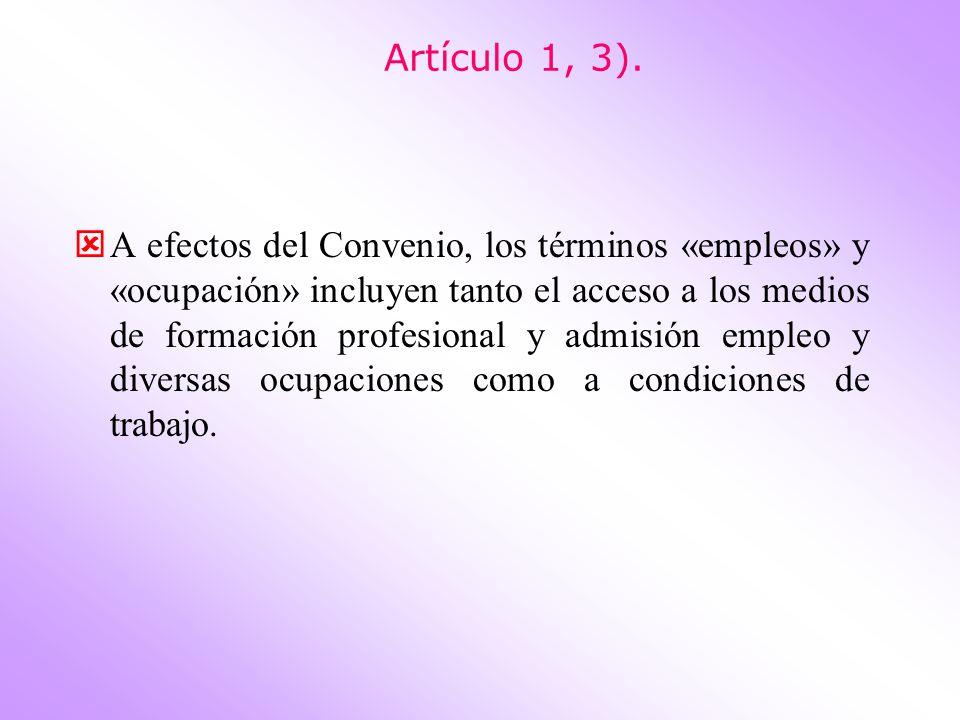 Artículo 1, 3).