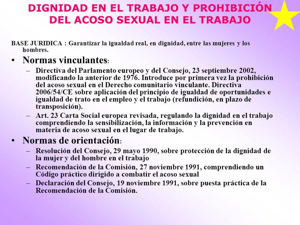 DIGNIDAD EN EL TRABAJO Y PROHIBICIÓN DEL ACOSO SEXUAL EN EL TRABAJO
