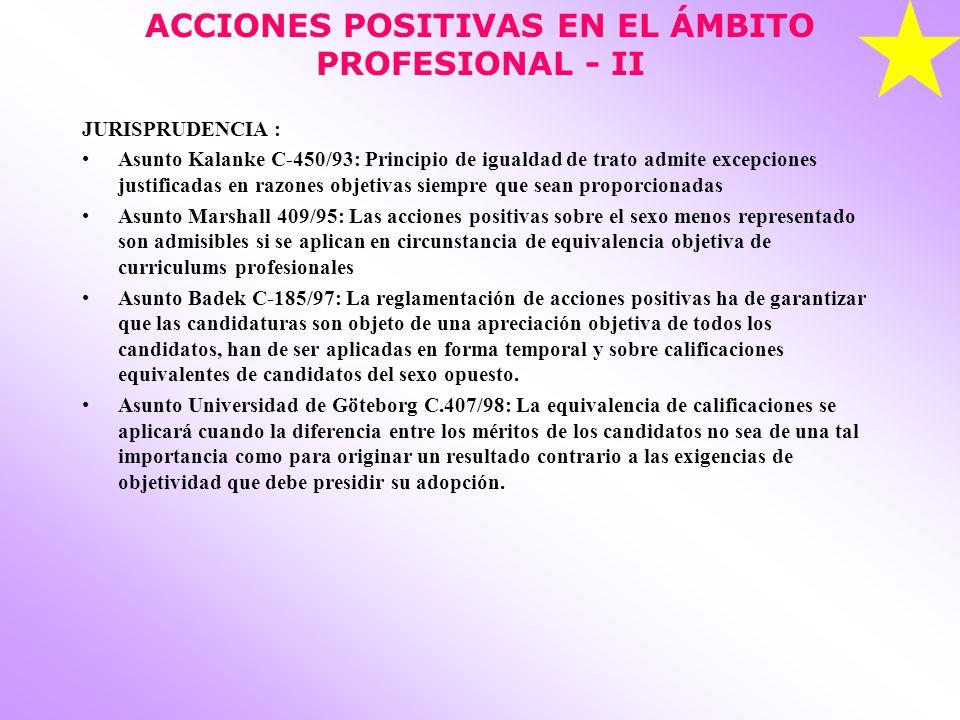 ACCIONES POSITIVAS EN EL ÁMBITO PROFESIONAL - II