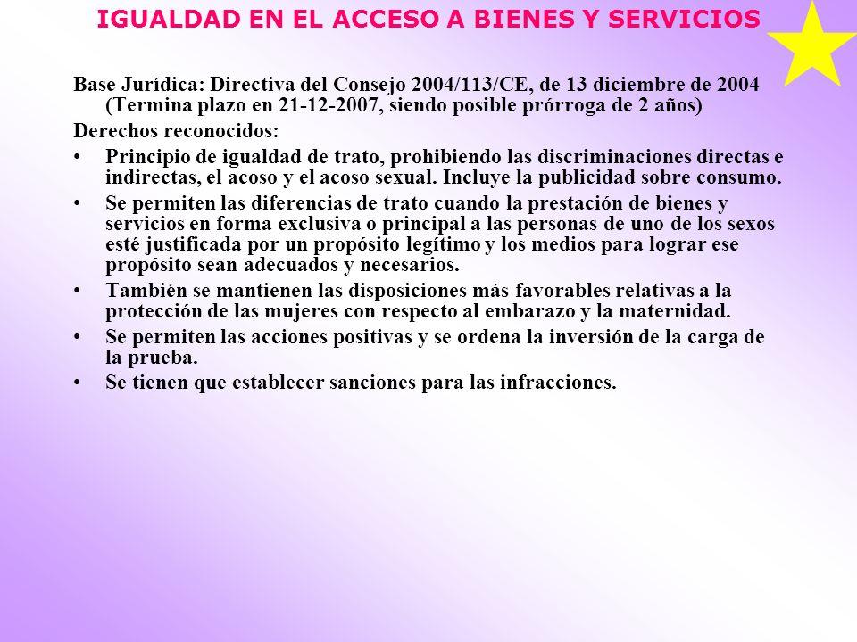IGUALDAD EN EL ACCESO A BIENES Y SERVICIOS