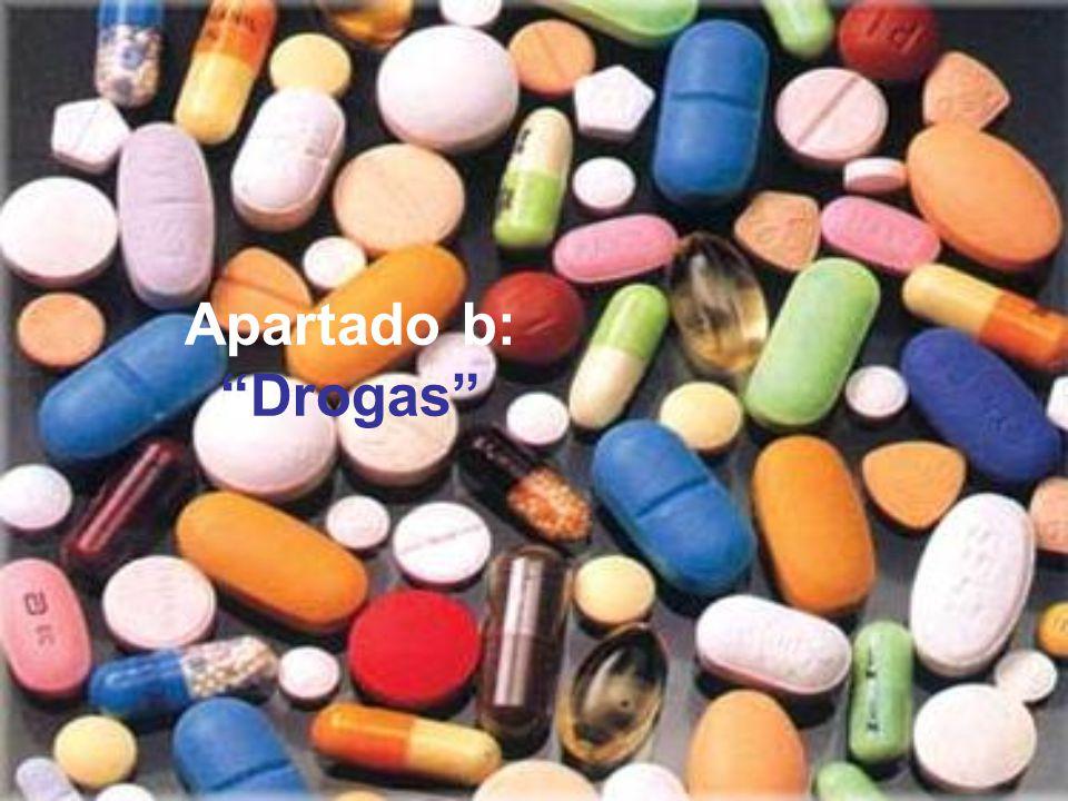 Apartado b: Drogas