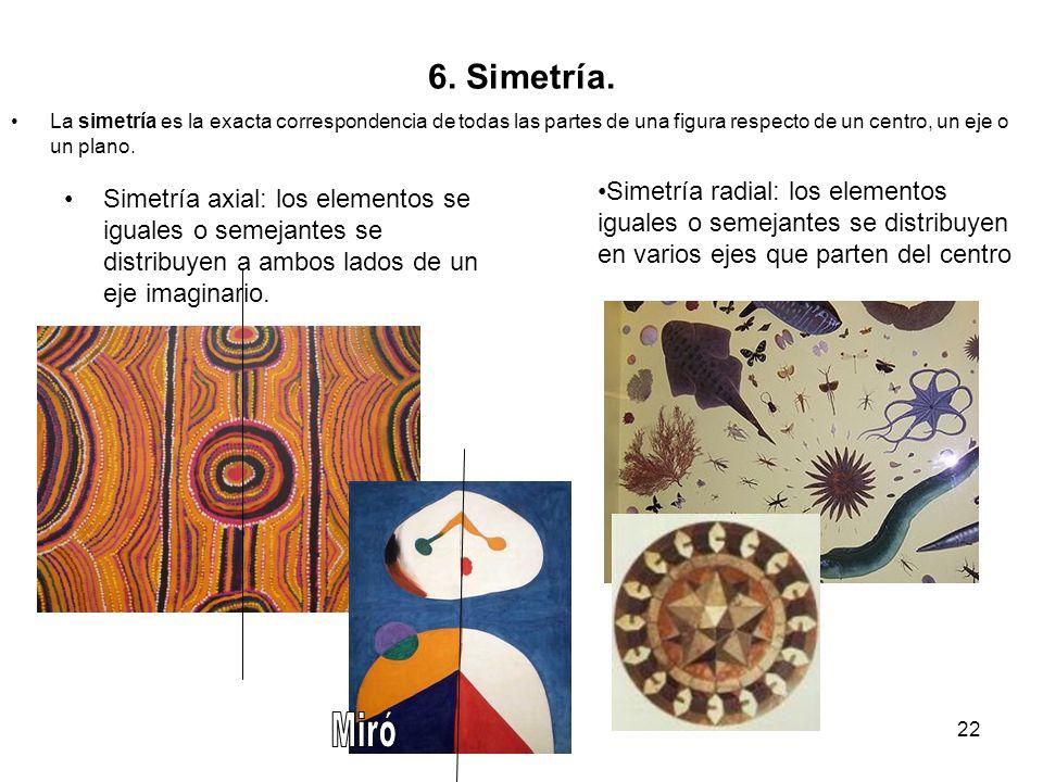 6. Simetría. La simetría es la exacta correspondencia de todas las partes de una figura respecto de un centro, un eje o un plano.