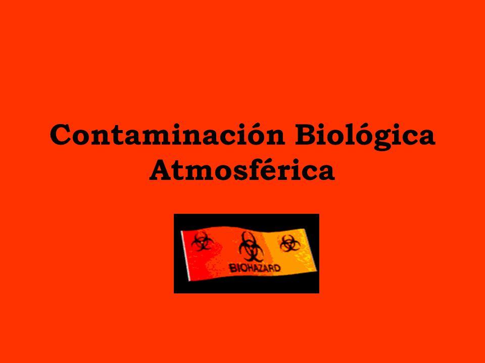 Contaminación Biológica Atmosférica