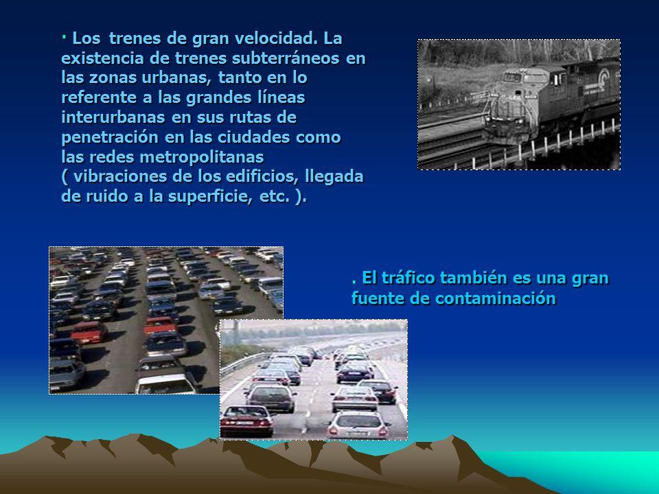 . El tráfico también es una gran fuente de contaminación