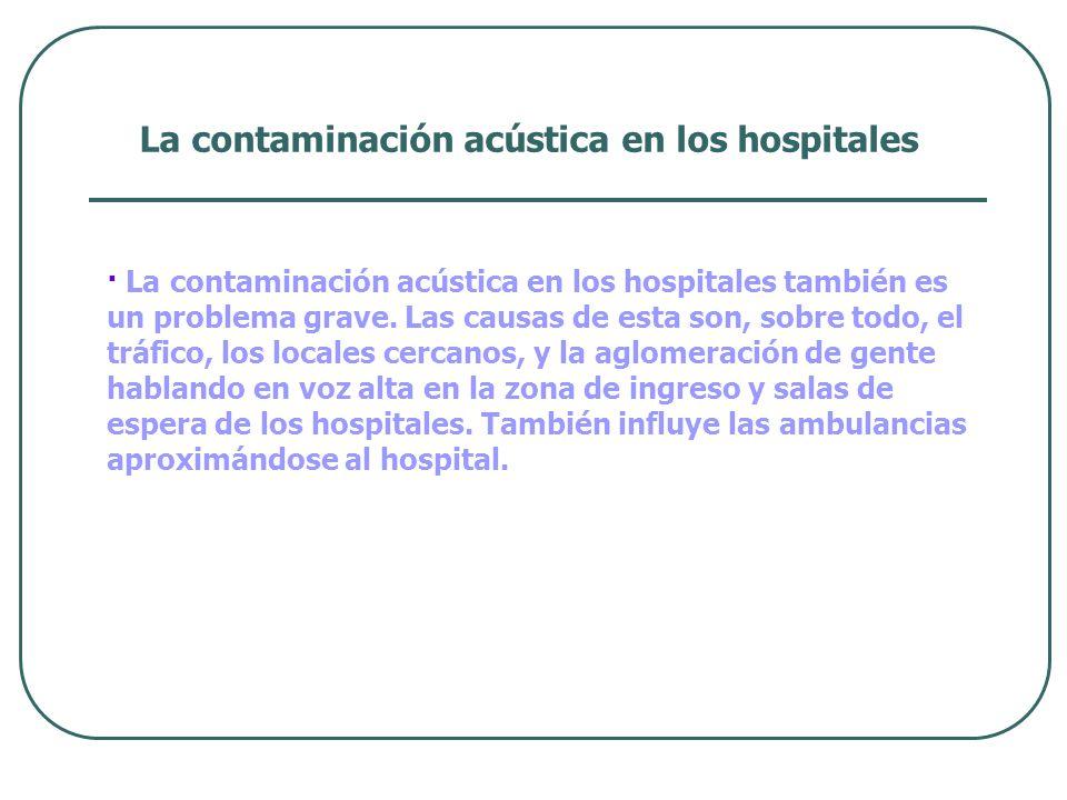 La contaminación acústica en los hospitales