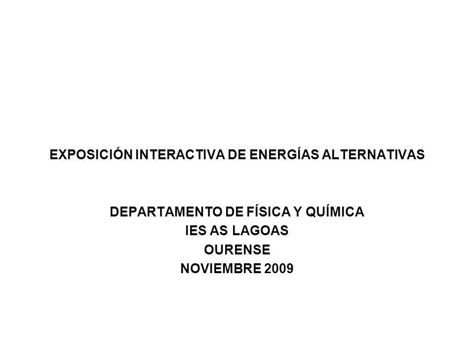EXPOSICIÓN INTERACTIVA DE ENERGÍAS ALTERNATIVAS