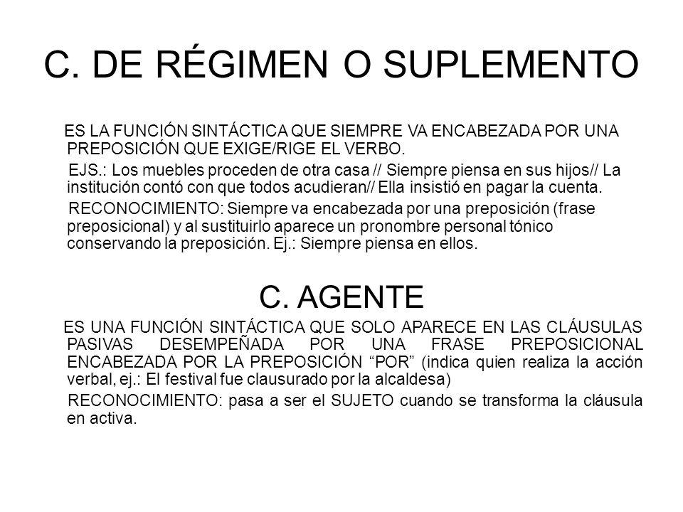C. DE RÉGIMEN O SUPLEMENTO