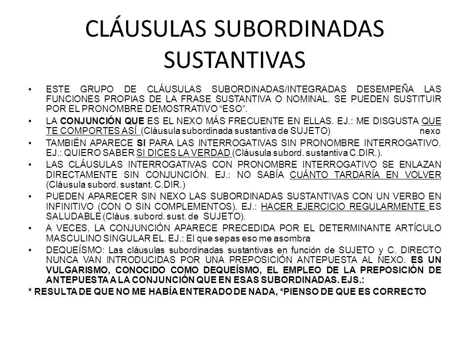 CLÁUSULAS SUBORDINADAS SUSTANTIVAS