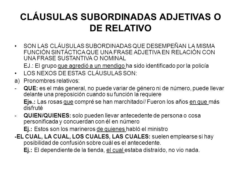 CLÁUSULAS SUBORDINADAS ADJETIVAS O DE RELATIVO