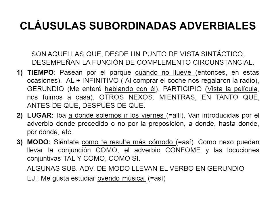CLÁUSULAS SUBORDINADAS ADVERBIALES