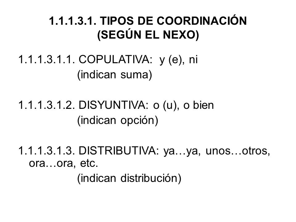 1.1.1.3.1. TIPOS DE COORDINACIÓN (SEGÚN EL NEXO)