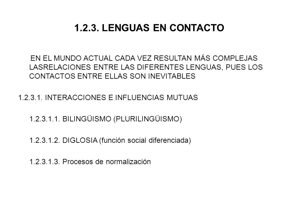 1.2.3. LENGUAS EN CONTACTO