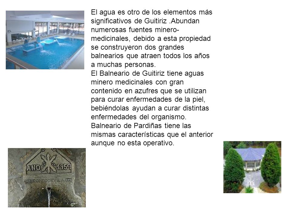 El agua es otro de los elementos más significativos de Guitiriz