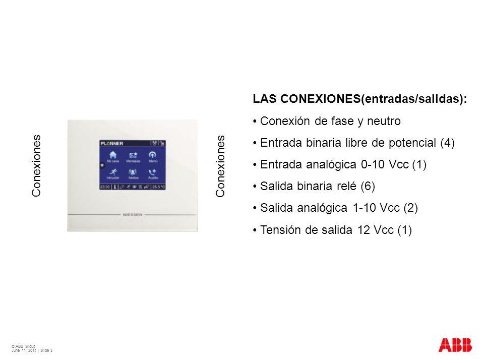 LAS CONEXIONES(entradas/salidas): • Conexión de fase y neutro