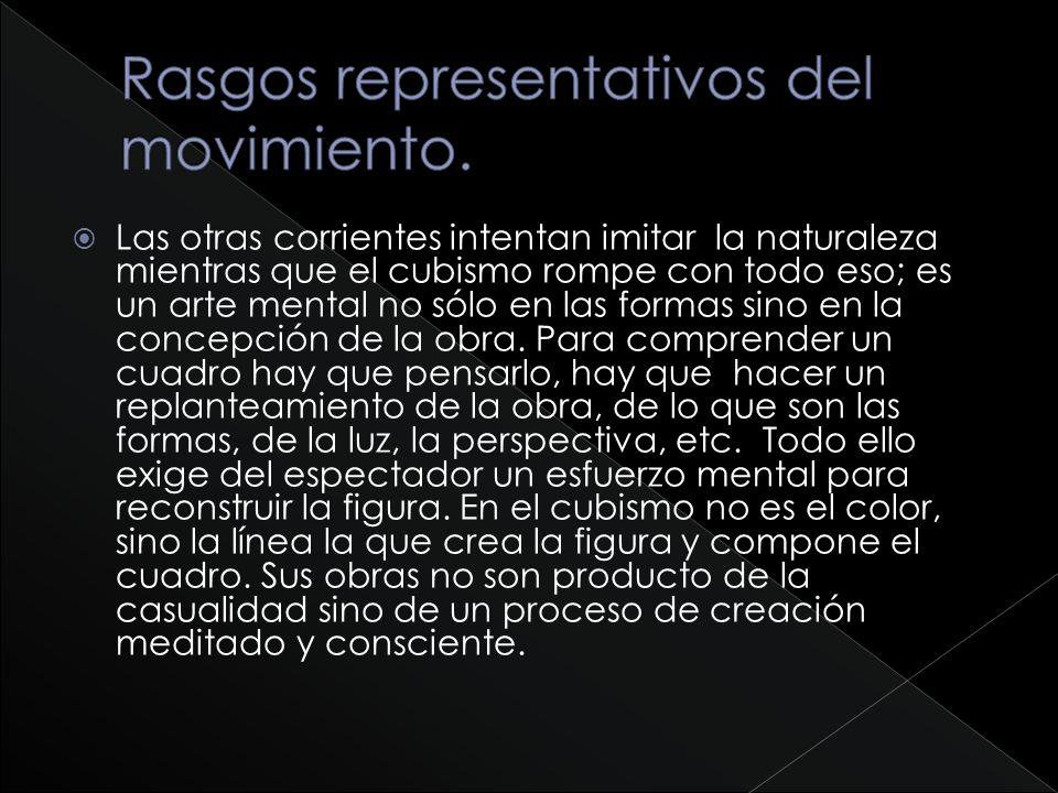 Rasgos representativos del movimiento.