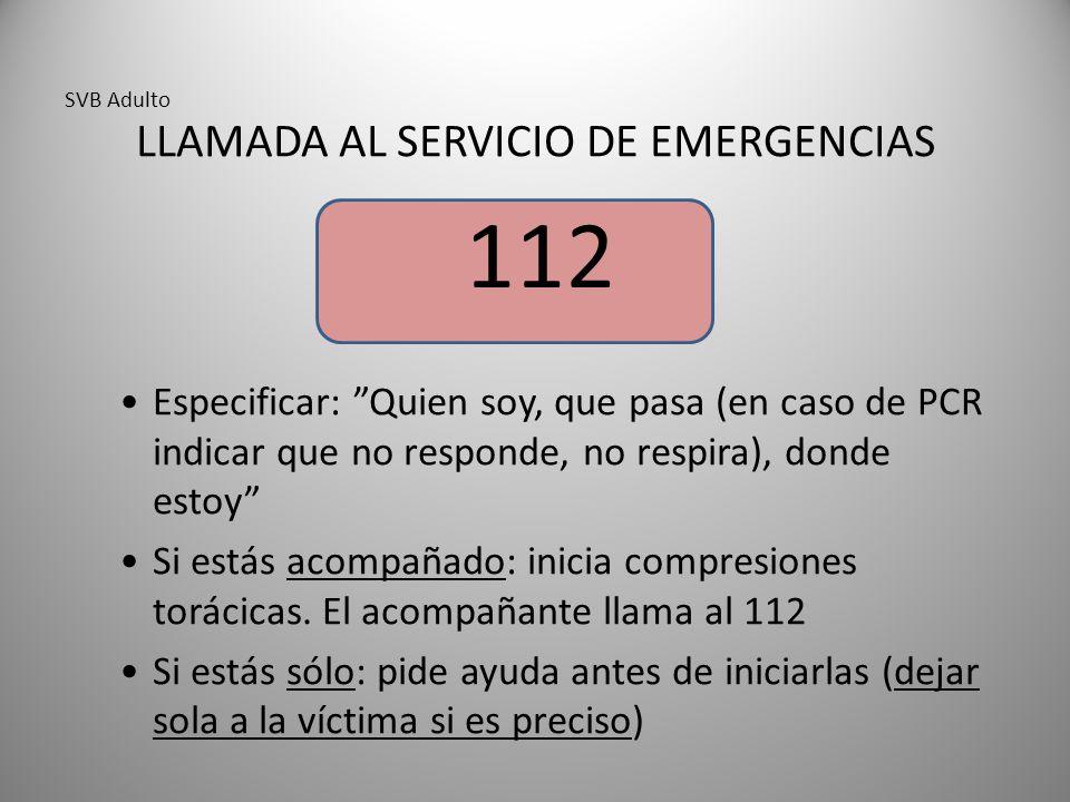 LLAMADA AL SERVICIO DE EMERGENCIAS