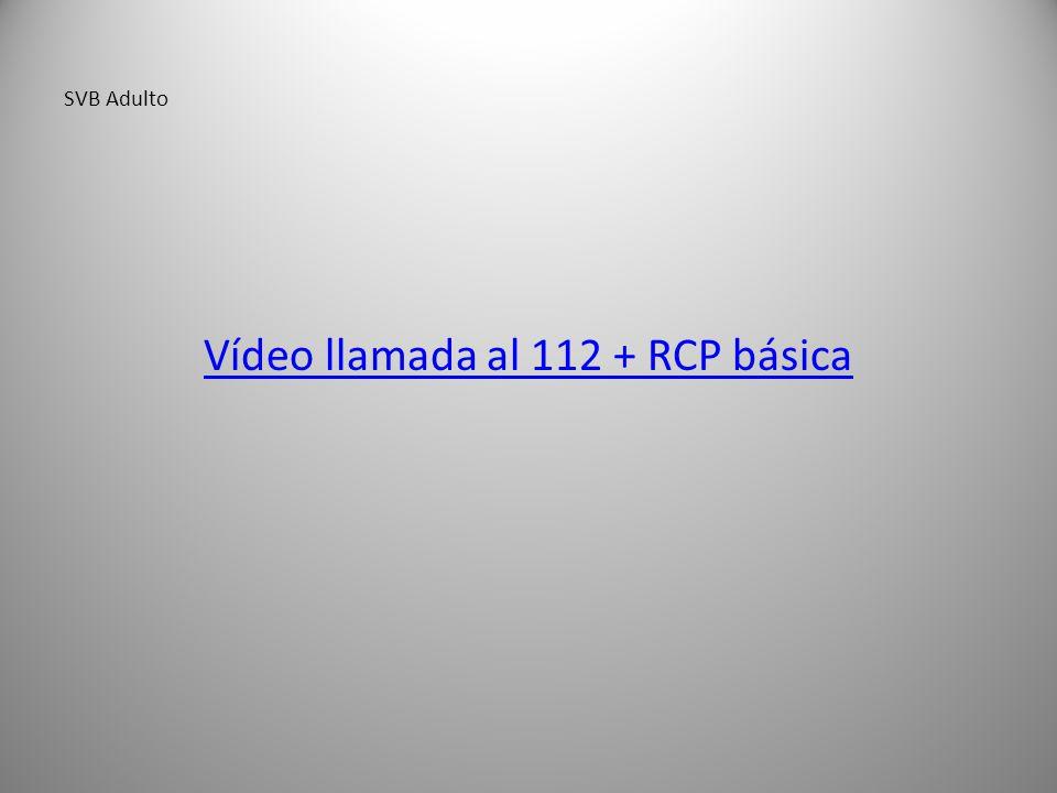 Vídeo llamada al 112 + RCP básica