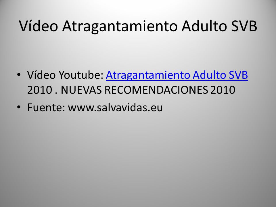 Vídeo Atragantamiento Adulto SVB