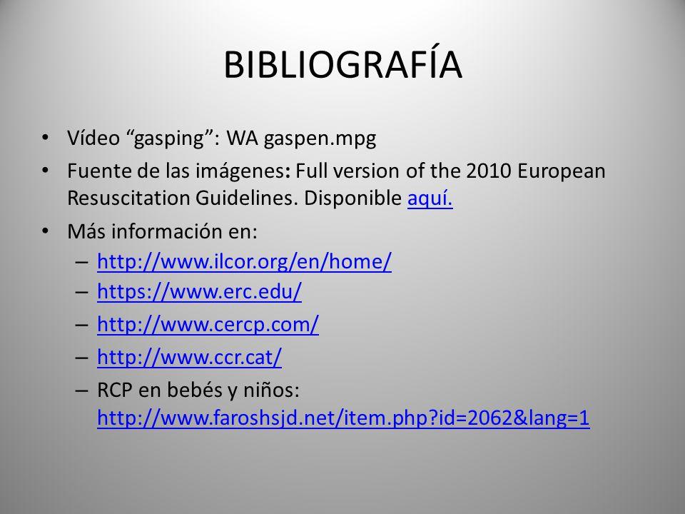 BIBLIOGRAFÍA Vídeo gasping : WA gaspen.mpg