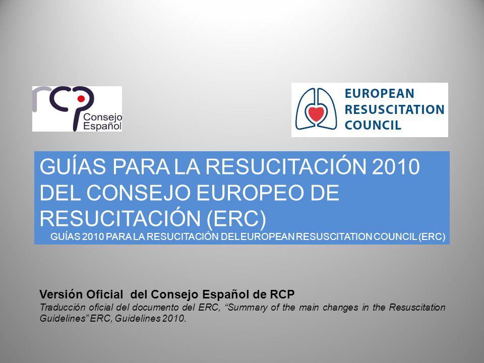 GUÍAS PARA LA RESUCITACIÓN 2010 DEL CONSEJO EUROPEO DE RESUCITACIÓN (ERC)
