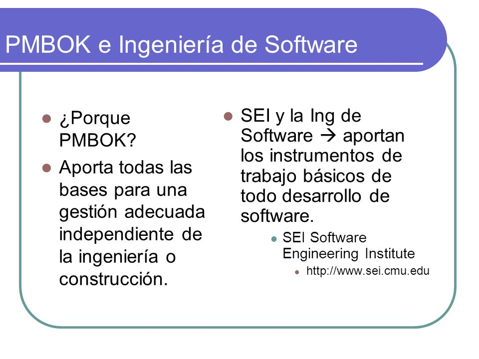 PMBOK e Ingeniería de Software