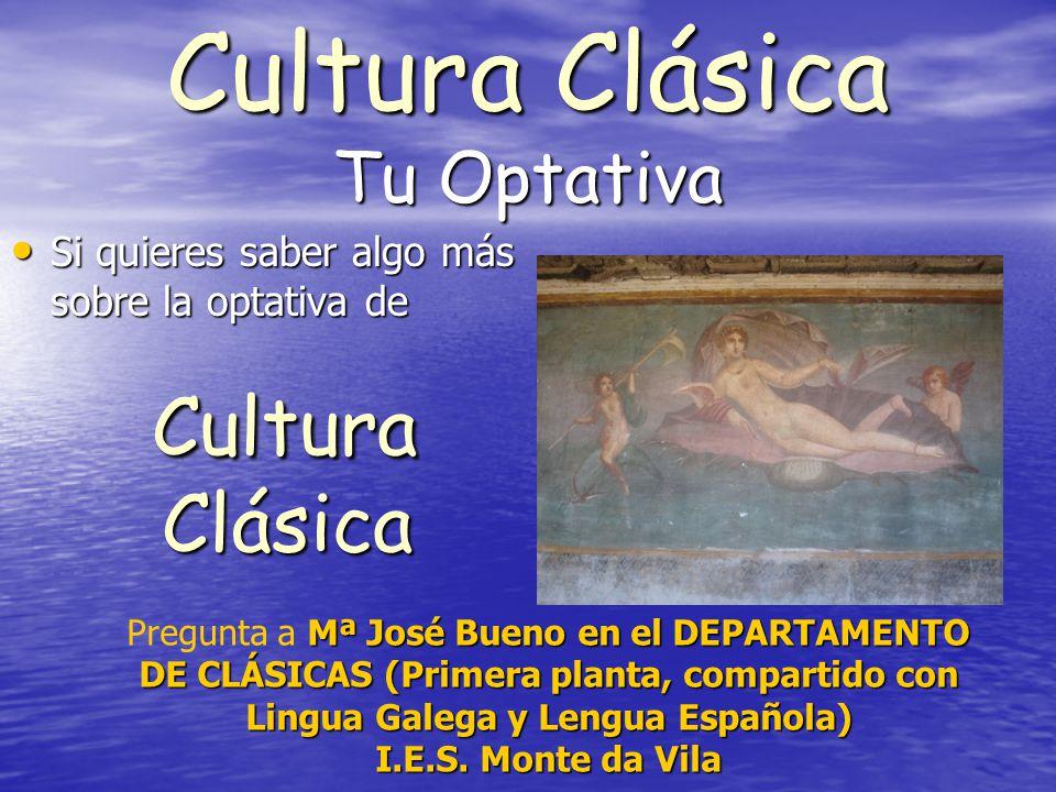 Cultura Clásica Tu Optativa