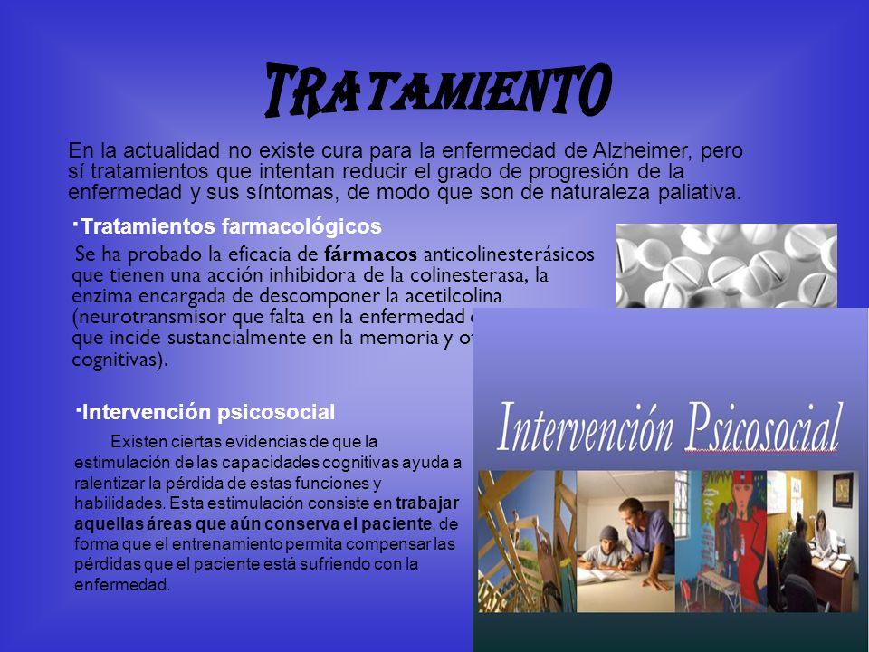 Tratamiento ·Tratamientos farmacológicos ·Intervención psicosocial