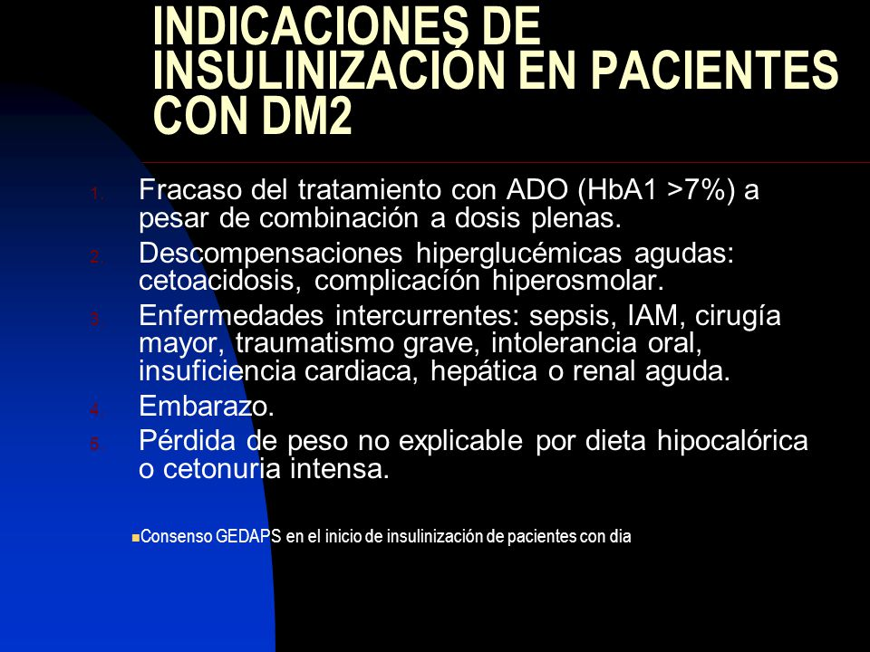 INDICACIONES DE INSULINIZACIÓN EN PACIENTES CON DM2