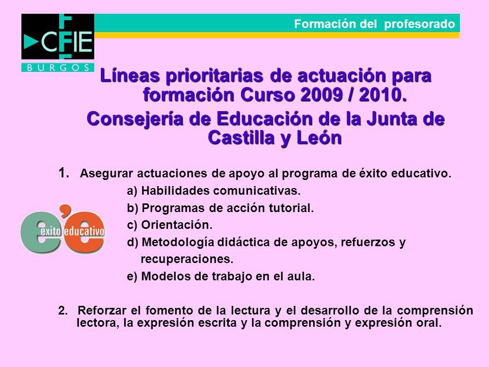 Líneas prioritarias de actuación para formación Curso 2009 / 2010.