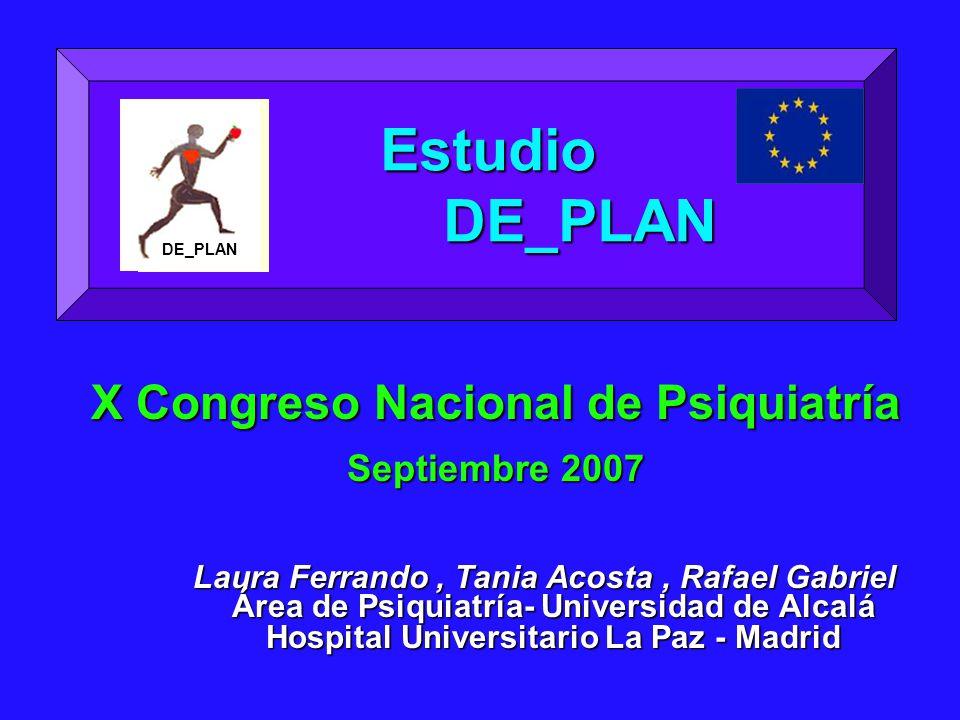 Estudio DE_PLAN X Congreso Nacional de Psiquiatría Septiembre 2007