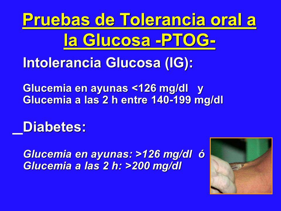 Pruebas de Tolerancia oral a la Glucosa -PTOG-