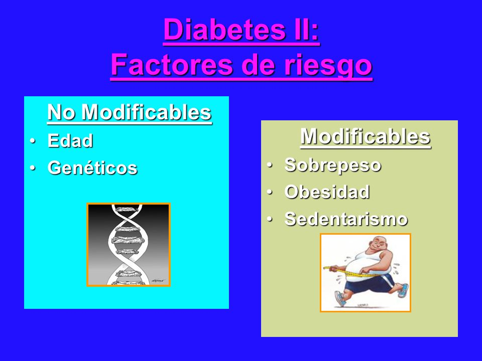 Diabetes II: Factores de riesgo