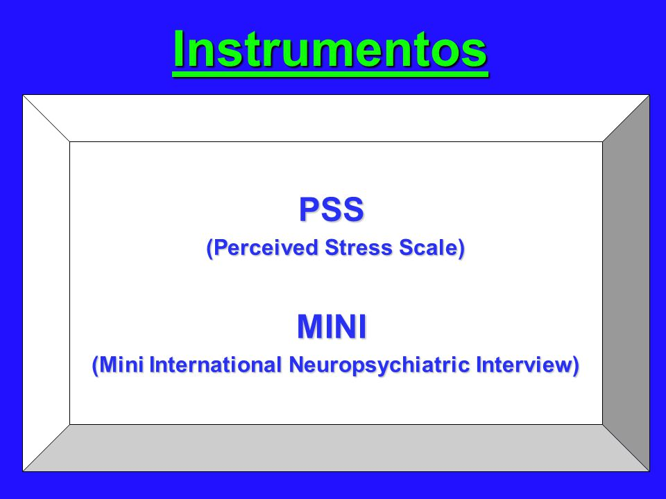 Instrumentos PSS MINI (Perceived Stress Scale)