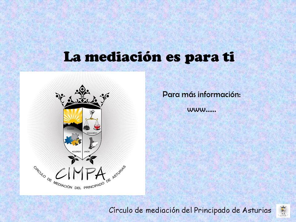 La mediación es para ti Para más información: www……