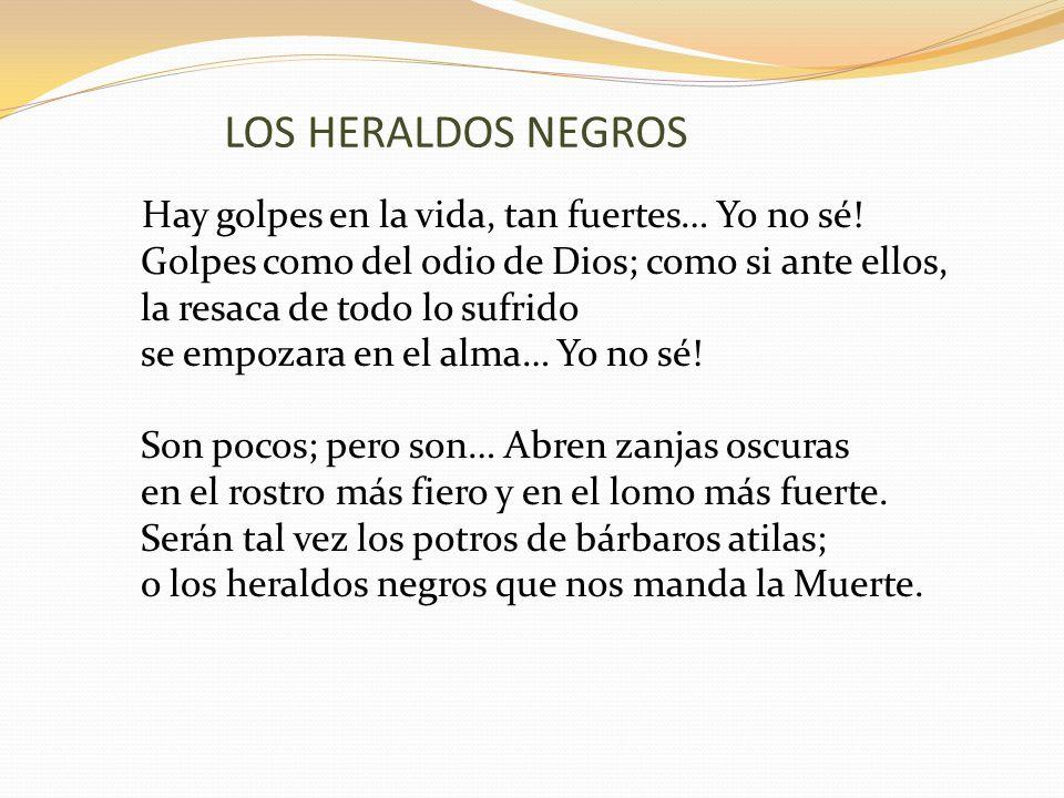 LOS HERALDOS NEGROS