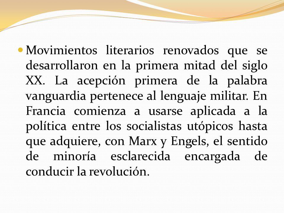 Movimientos literarios renovados que se desarrollaron en la primera mitad del siglo XX.