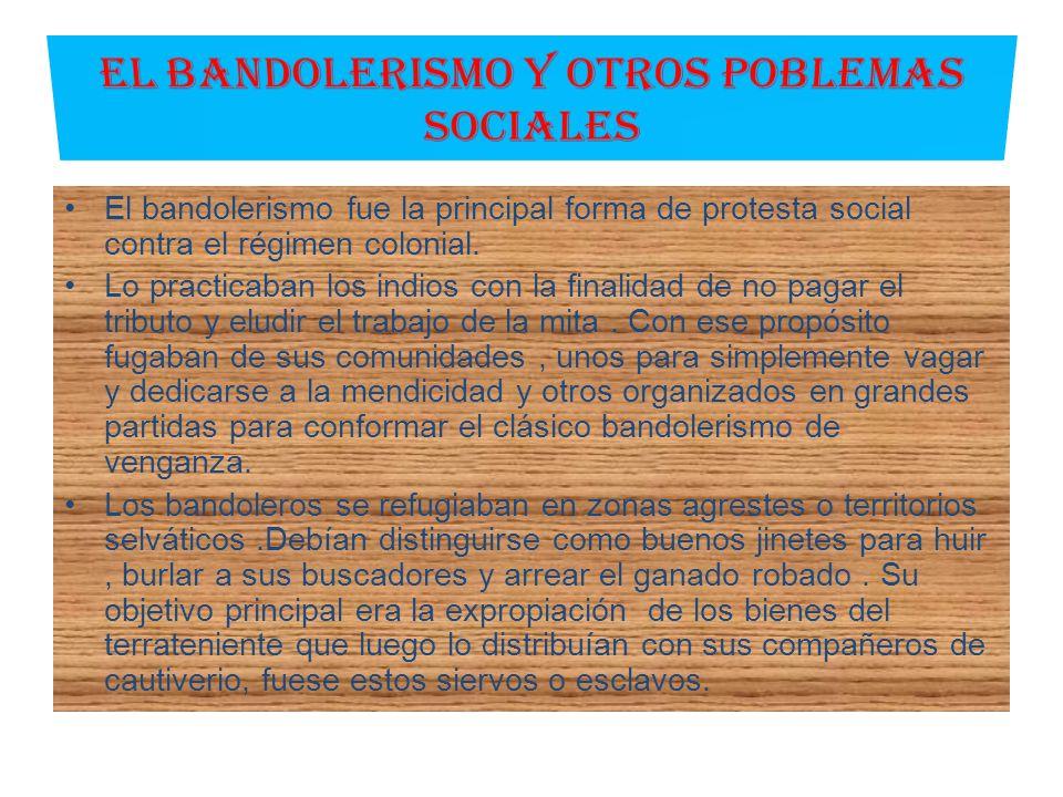 EL BANDOLERISMO Y OTROS POBLEMAS SOCIALES