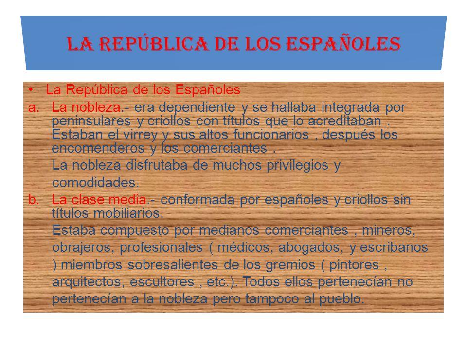 LA REPÚBLICA DE LOS ESPAÑOLES