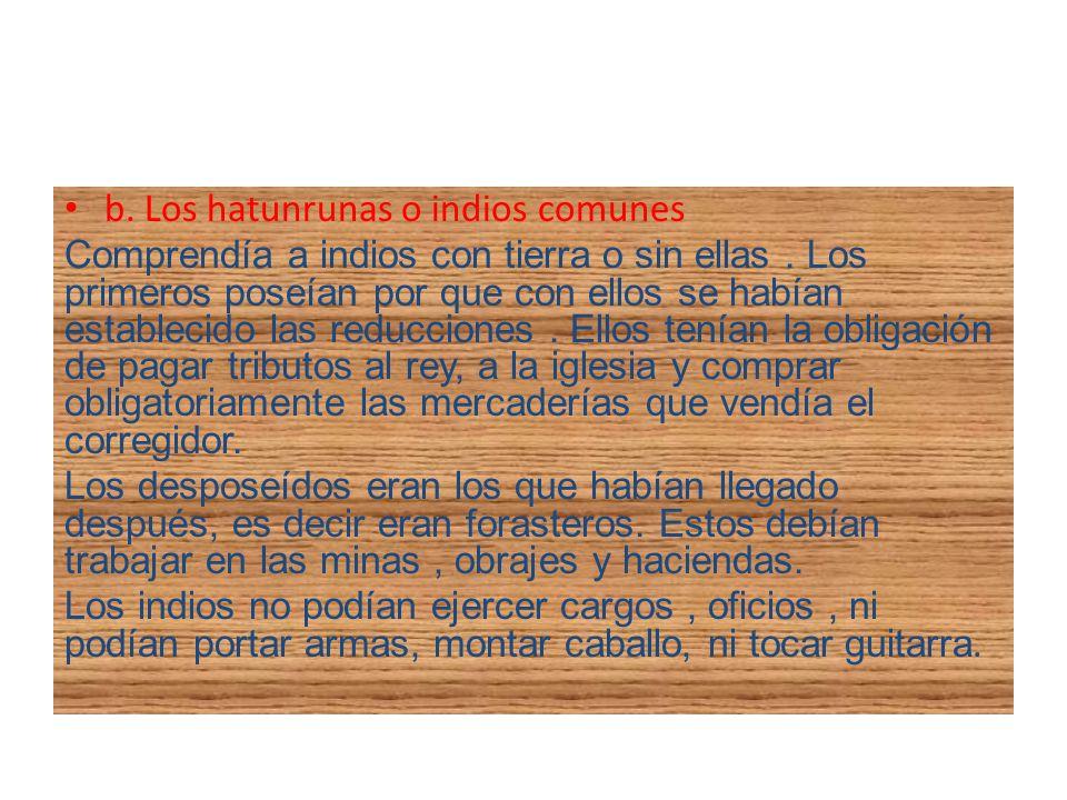 b. Los hatunrunas o indios comunes
