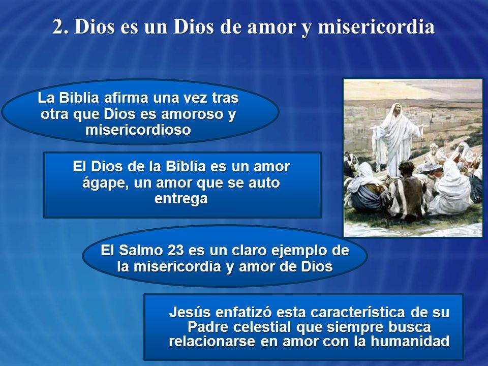 2. Dios es un Dios de amor y misericordia