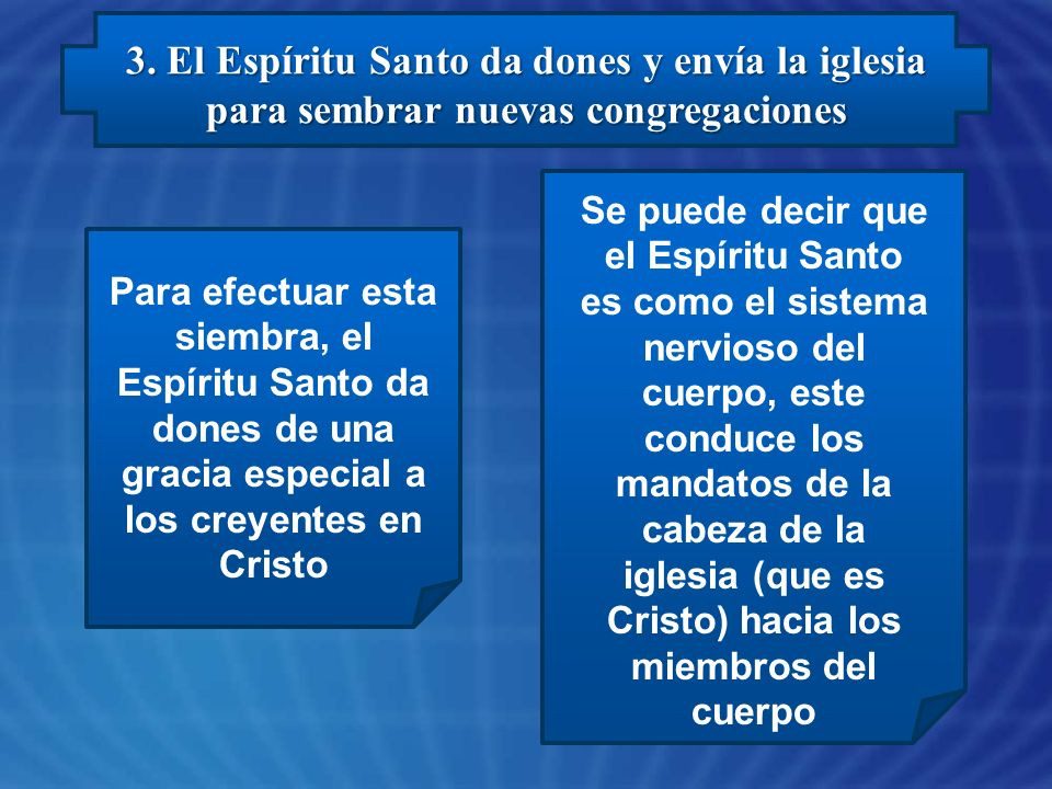 3. El Espíritu Santo da dones y envía la iglesia para sembrar nuevas congregaciones