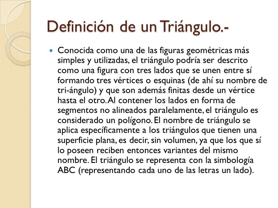 Definición de un Triángulo.-