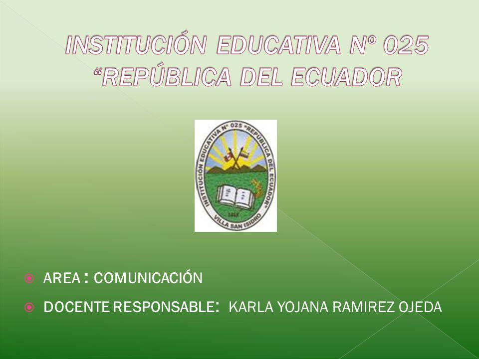 INSTITUCIÓN EDUCATIVA Nº 025 REPÚBLICA DEL ECUADOR