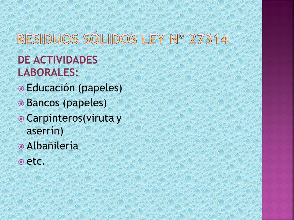 residuos sólidos Ley nº 27314