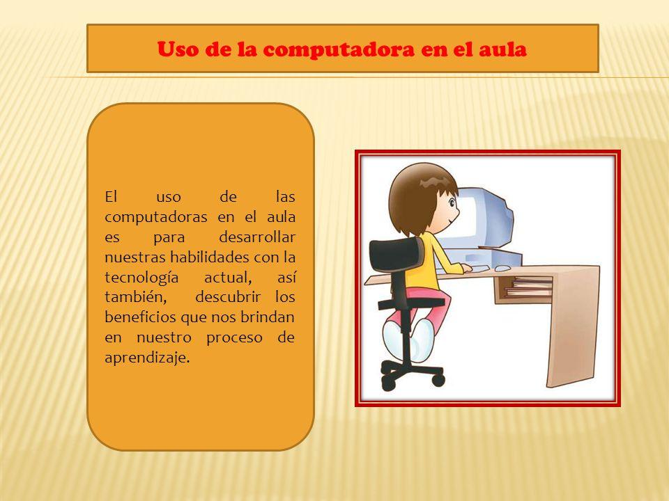 Uso de la computadora en el aula