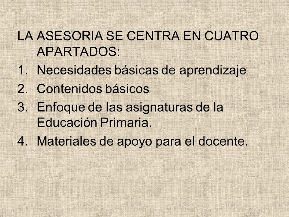 LA ASESORIA SE CENTRA EN CUATRO APARTADOS: