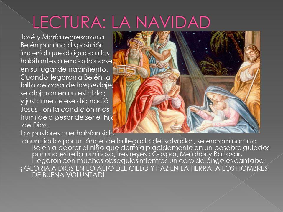 LECTURA: LA NAVIDAD José y María regresaron a