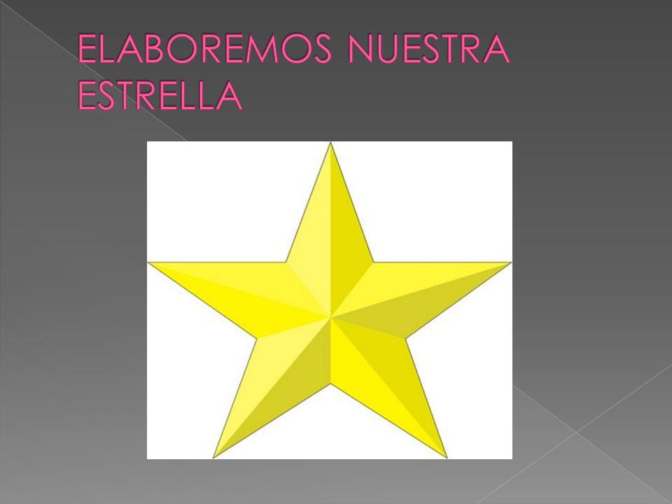 ELABOREMOS NUESTRA ESTRELLA