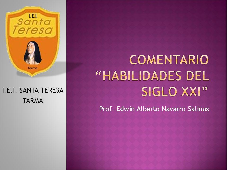 COMENTARIO HABILIDADES DEL SIGLO XXI