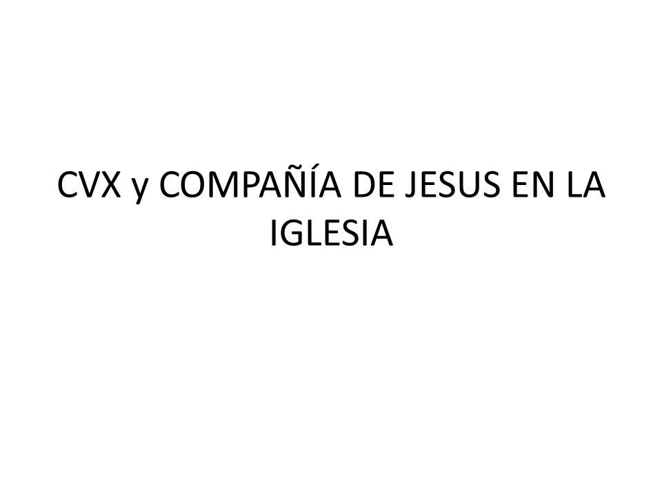 CVX y COMPAÑÍA DE JESUS EN LA IGLESIA